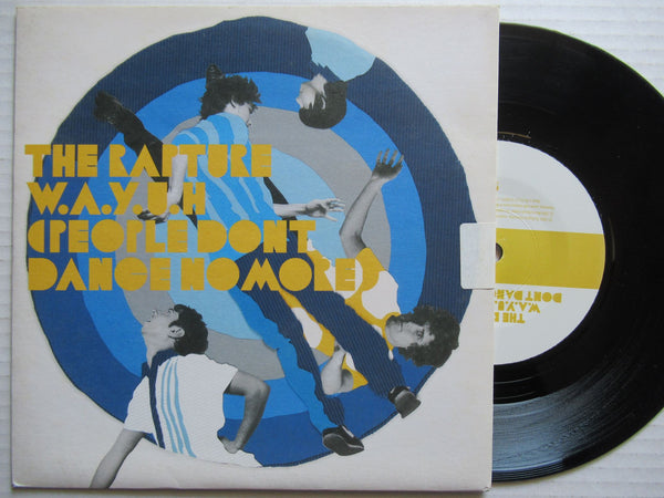 "The Rapture | W.A.Y.U.H 7"" VG+"