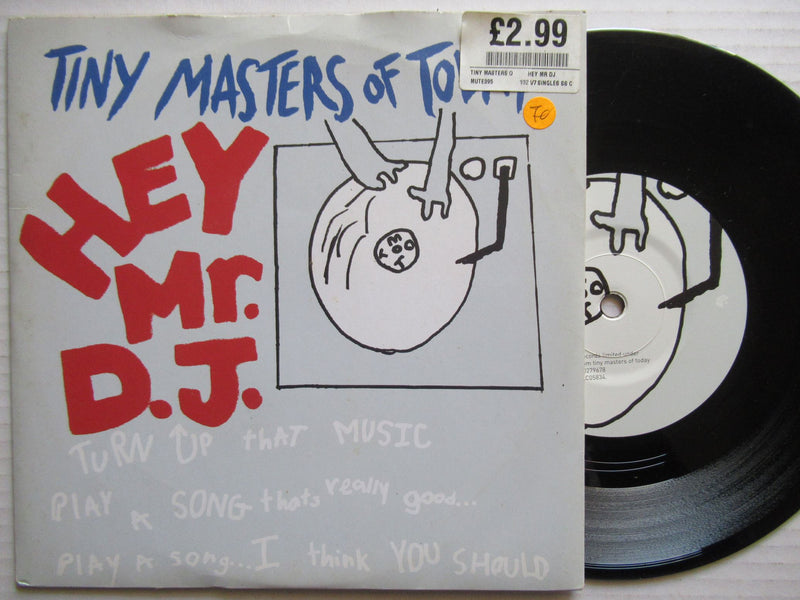 "Tiny Masters Of Today | Hey Mr D.J 7"" UK VG+"