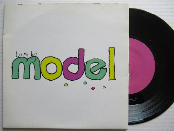"To My Boy ‎– Model 7"" UK VG"