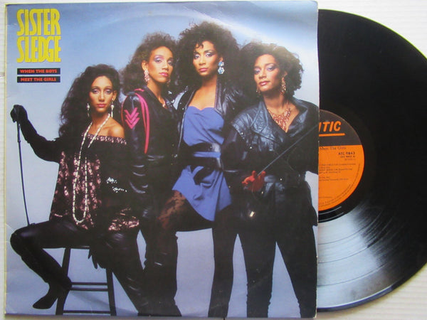 Sister Sledge | When The Boys Meet The Girls ( RSA VG+ )