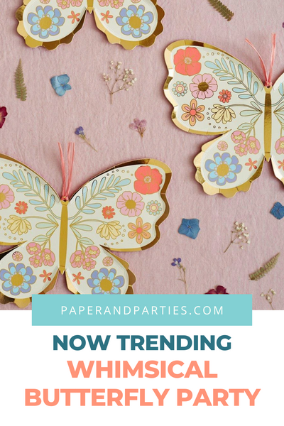 Now Trending: Whimsical Butterfly Parties!