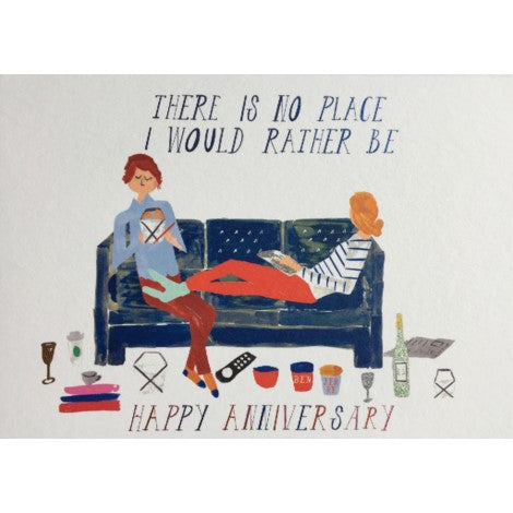 No Place I Would Rather Be Anniversary Greeting Card - Halfpenny Postage