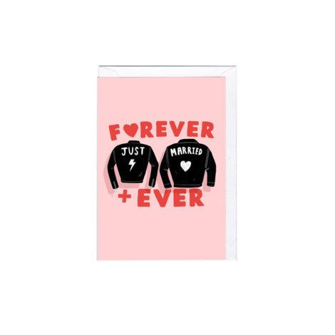 Forever + Ever Just Married Greeting Card - Jolly Awesome