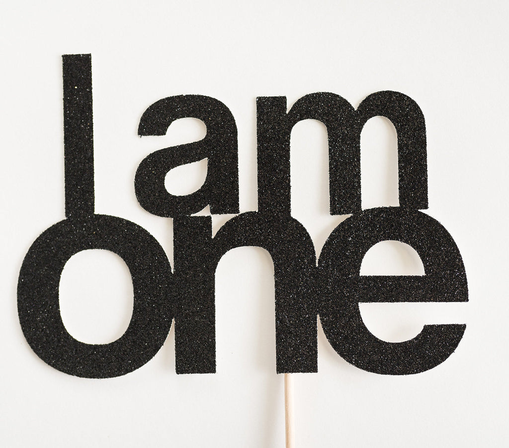 I am One Cake Topper Black - Paper & Parties Boutique
