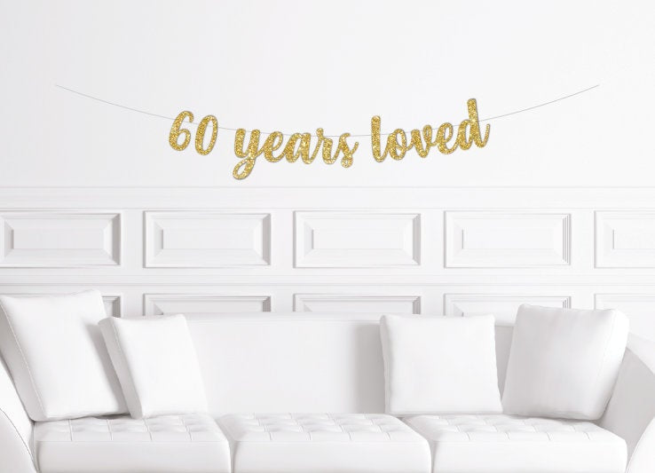 60 Years Loved Script Banner