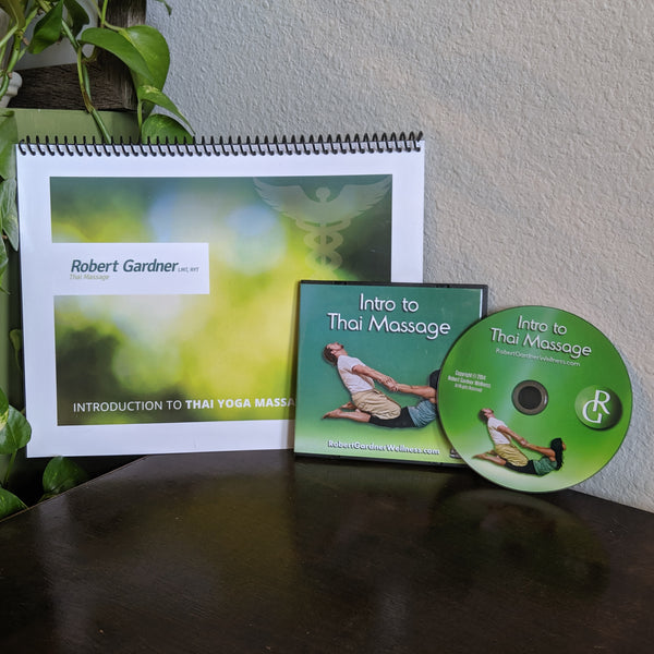 Intro to Thai Massage - Workbook, DVD and Digital Download