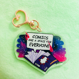 Comics are a Space for Everyone | Clear Acrylic Charm