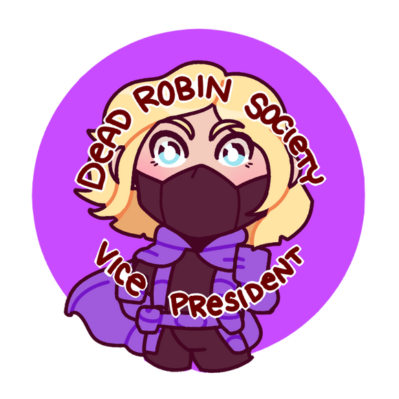 Dead Robin Society Vice President - Steph Button