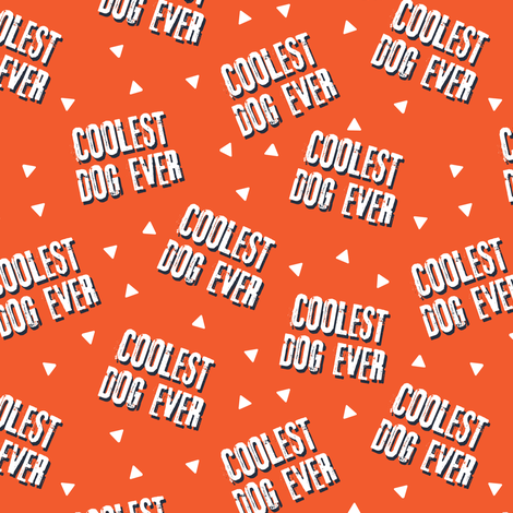 Pre-Order : COOLEST DOG EVER on Orange  - Dog Bandana