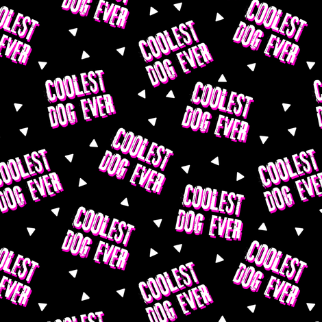 Pre-Order : COOLEST DOG EVER on Black with Pink - Dog Bandana