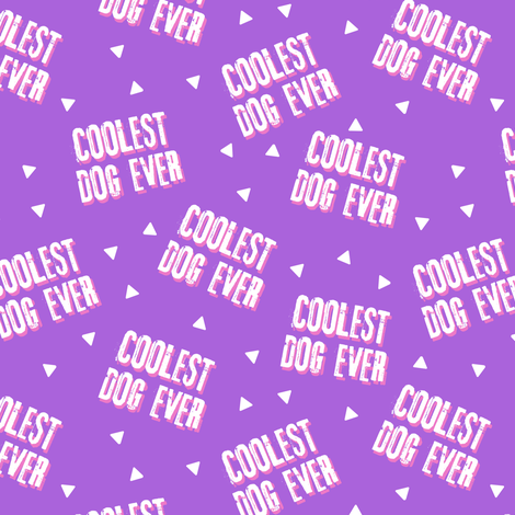 Pre-Order : COOLEST DOG EVER on Purple  - Dog Bandana