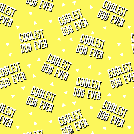 Pre-Order : COOLEST DOG EVER on yellow  - Dog Bandana