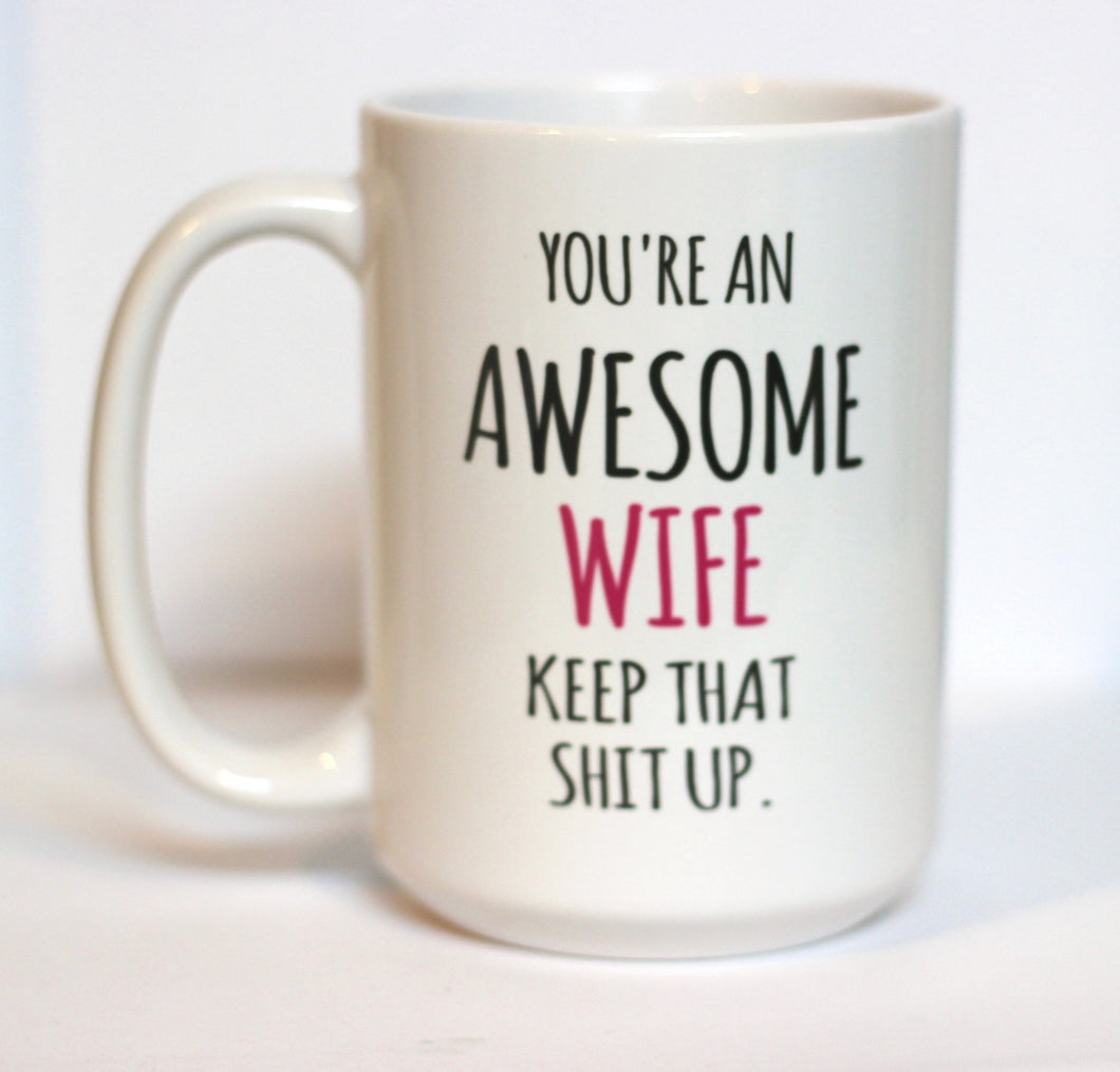 AWESOME WIFE