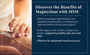 Discover the Benefits of Magnesium with MSM