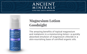 Ancient Minerals® Magnesium Lotion Goodnight Features
