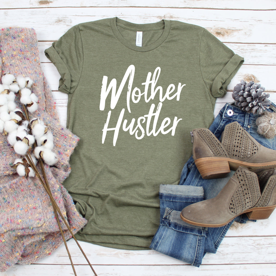 Mother Hustler Tee