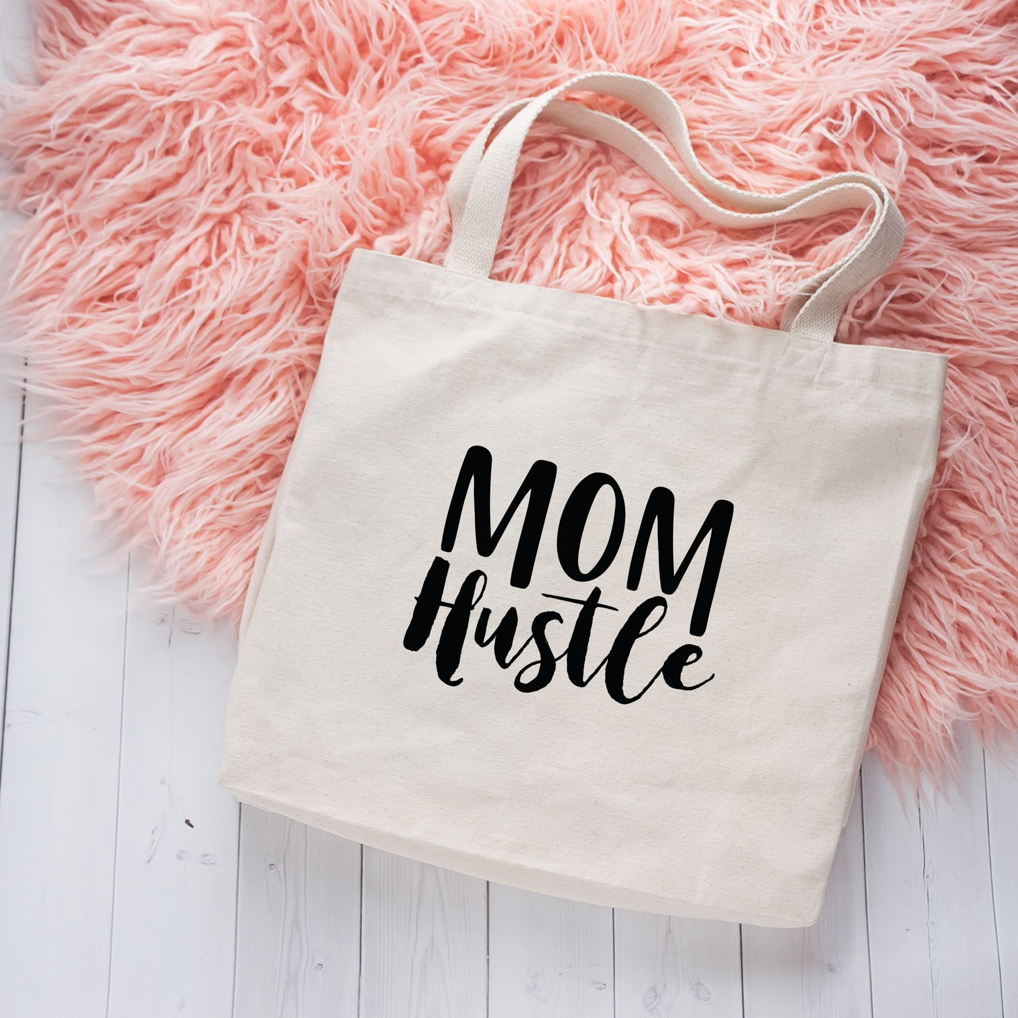 Mom Hustle Tote Bag