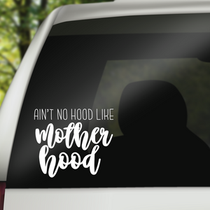 Mother Hood Decal