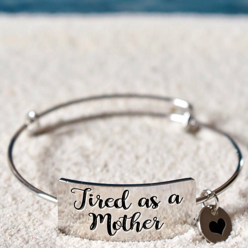 Tired Mother Bangle Bracelet