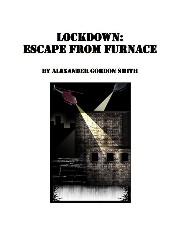 Lockdown: Escape from Furnace by Alexander Smith: Chapter questions Cover Page