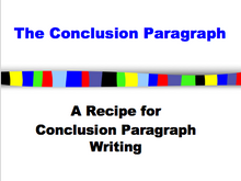 Conclusion Paragraphs: Power Point for beginning & struggling writers