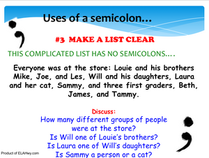 Semicolon Usage Presentation: Practice questions imbedded after each rule