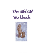 The Wild Girl by Chris Wormell: Workbook