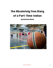The Absolutely True Diary of a Part-Time Indian by Sherman Alexie: Novel Workbook