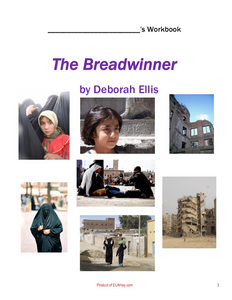 The Breadwinner by Deborah Ellis: Workbook (chapter questions & activities for the classroom) middle school novel studies with graphic organizers