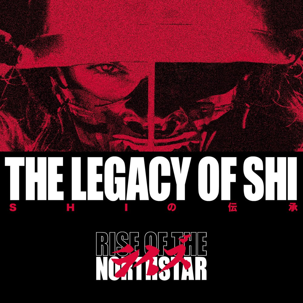 CD RISE OF THE NORTHSTAR Legacy Of Shi (édition digipack)