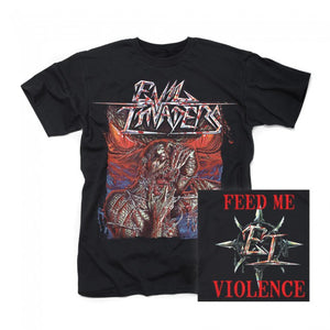 T-shirt Evil Invaders - Feed Me Violence