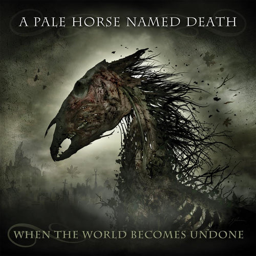 CD A PALE HORSE NAMED DEATH - When The World Becomes Undone (édition digipack)