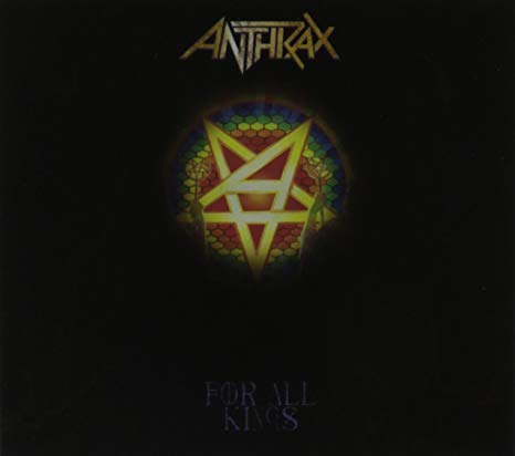 CD ANTHRAX For All Kings (édition digipack)