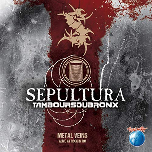 BLURAY SEPULTURA & LES TAMBOURS DU BRONX ‎– Metal Veins - Alive At Rock In Rio
