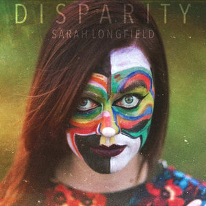 CD SARAH LONGFIELD Disparity (édition digipack)