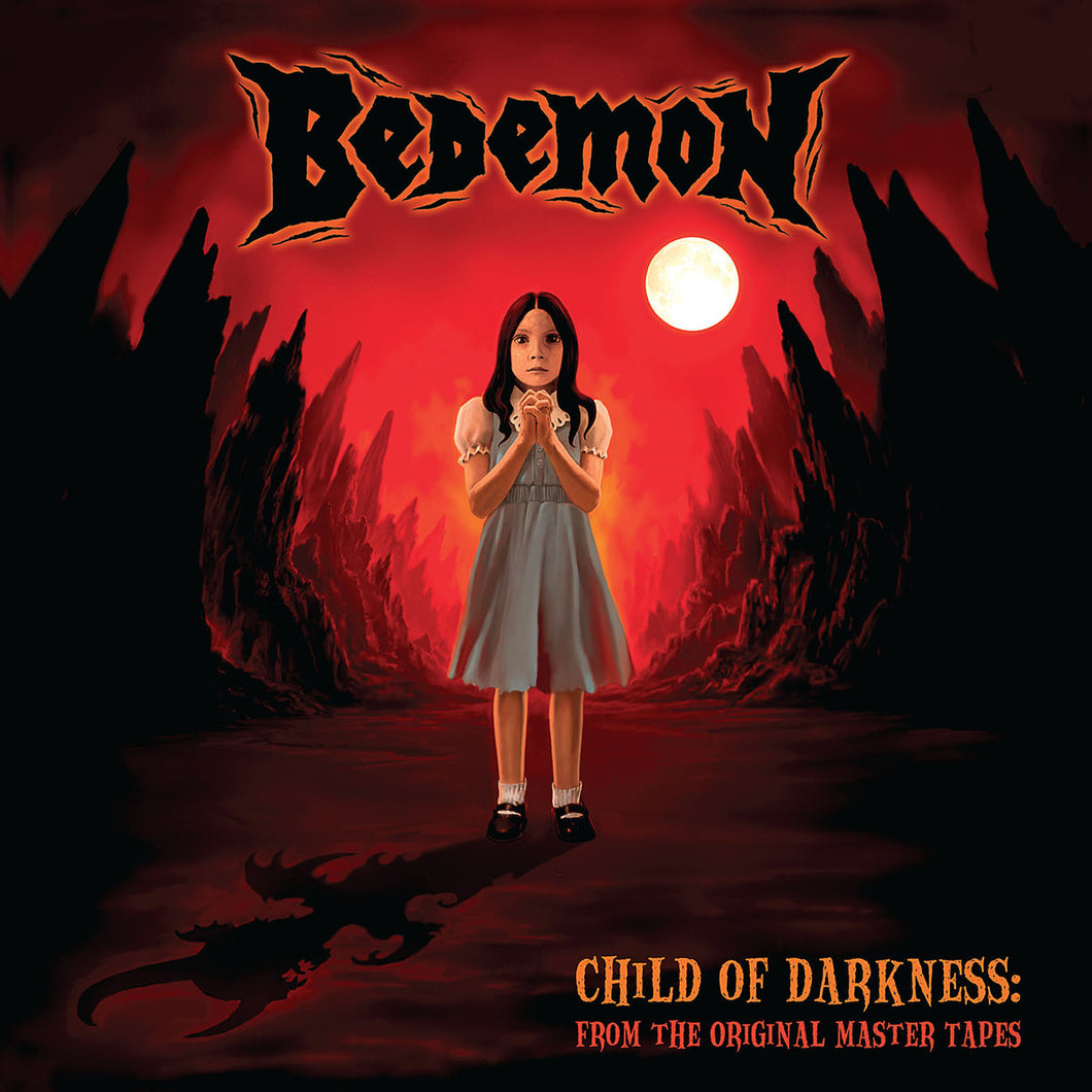 CD BEDEMON Child Of Darkness: From The Original Master Tapes [Compilation]