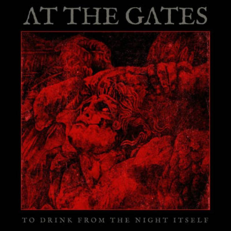 CD AT THE GATES To Drink From The Night Itself