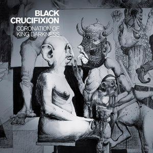 CD BLACK CRUCIFIXION Coronation Of King Darkness