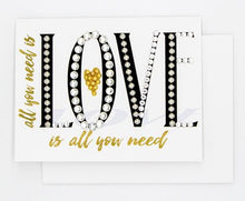 Load image into Gallery viewer, All You Need Is Love - GREETING CARD