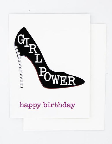 Girl Power! HAPPY BIRTHDAY GREETING CARD
