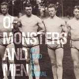 Of Monsters and Men: My Head Is an Animal