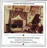 Diddú og drengirnir: ICELANDIC SONGS FROM THE NEW WORLD