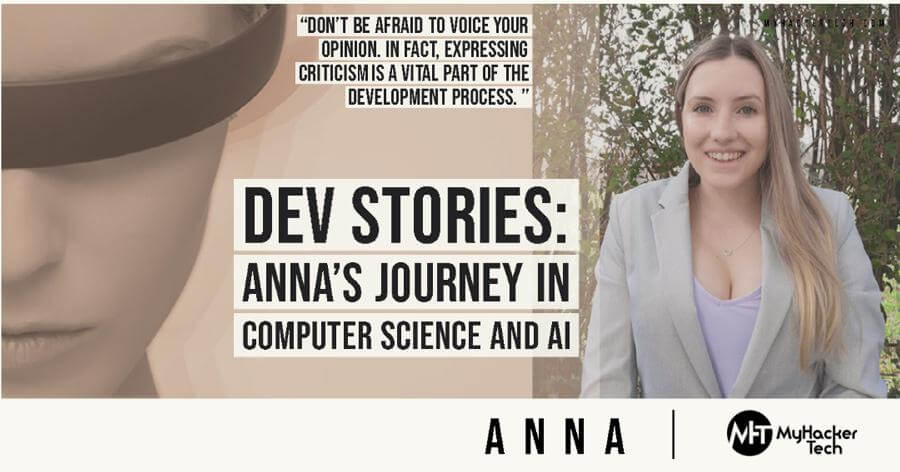 DEV STORIES: ANNA'S JOURNEY IN COMPUTER SCIENCE AND AI