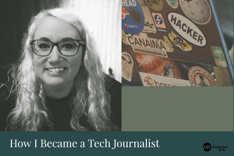 How I Became a Tech Journalist