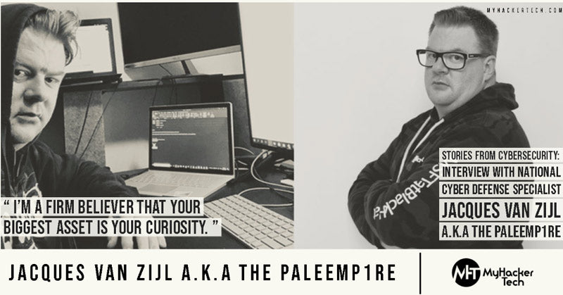 Stories From Cybersecurity: Interview with National Cyber Defense Specialist Jacques Van Zijl a.k.a the PaleEmp1re
