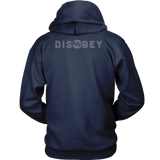 Disobey - Unisex Hoodie