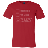 Too busy hacking  - Canvas Mens Shirt