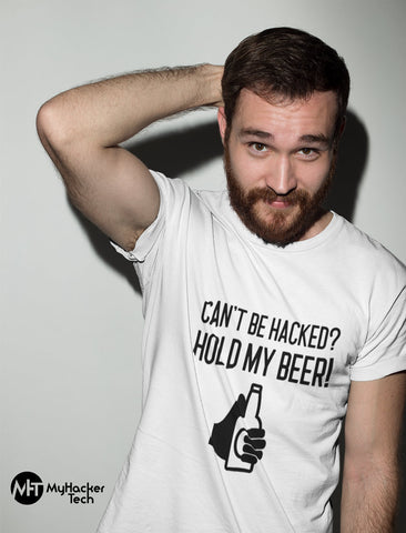 Can't be hacked? Hold my beer! - Short-Sleeve Unisex T-Shirt (black text)