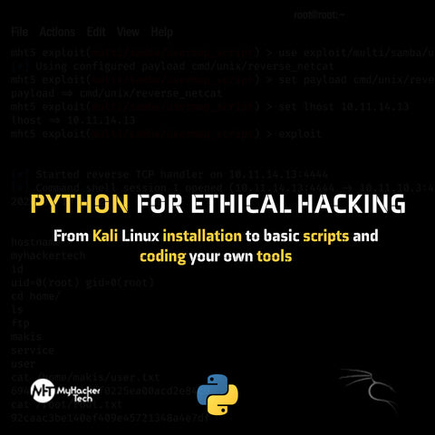 Python for ethical hacking from Kali Linux installation to basic scripts and coding your own tools