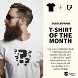 T Shirt + Laptop sticker of the Month Subscription!
